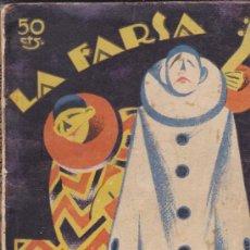 Libros antiguos: LA DEL SOTO DEL PARRAL-LA FARSA. Nº 9. 1927. SEVILLA Y CARREÑO.. Lote 31641376