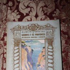 Libros antiguos: 0824- ALBUM OFICIAL DE GERONA Y SU PROVINCIA SUS BELLEZAS Y COMERCIO,BARCELONA 1926, CATALONIA. Lote 31613514