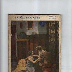 Libros antiguos: LA NOVELA SEMANAL. CINEMATOGRAFIA. LA ÚLTIMA CITA. - EDICIONES BISTAGE DE FRANCISCO GARGALLO. Lote 31615915