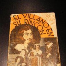 Libros antiguos: COMEDIA. LOPE DE VEGA. EL VILLANO EN SU RINCÓN. ORIGINAL. LA FARSA. AÑO IX, 1935, Nº 415. MADRID.. Lote 31631392
