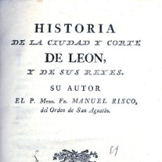 Libros antiguos: P. MANUEL RISCO. HISTORIA E IGLESIAS DE LEÓN. 2 VOLS. MADRID, 1792. LEÓN. S5. Lote 31624054
