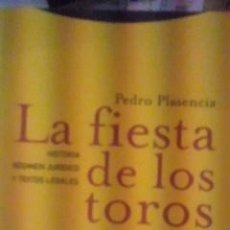 Libros antiguos: LA FIESTA DE LOS TOROS. HISTORIA, RÉGIMEN JURÍDICO Y TEXTOS LEGALES (MADRID, 2000). Lote 31633716