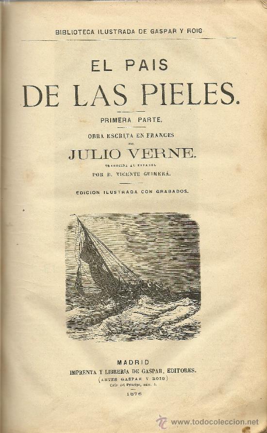 VOLUMEN FACTICIO CON OBRAS DE JULIO VERNE EN LA EDICIÓN ILUSTRADA DE GASPAR Y ROIG - 1876 (Libros antiguos (hasta 1936), raros y curiosos - Literatura - Narrativa - Otros)