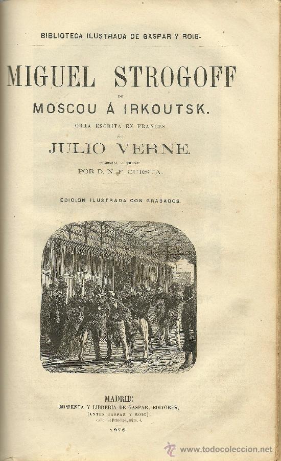 Libros antiguos: Volumen facticio con obras de Julio Verne en la edición ilustrada de Gaspar y Roig - 1876 - Foto 6 - 31639211