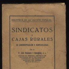 Libros antiguos: Z-028- SINDICATOS Y CAJAS RURALES (1920) SU ADMINISTRACIÓN Y CONTABILIDAD.. Lote 31654535