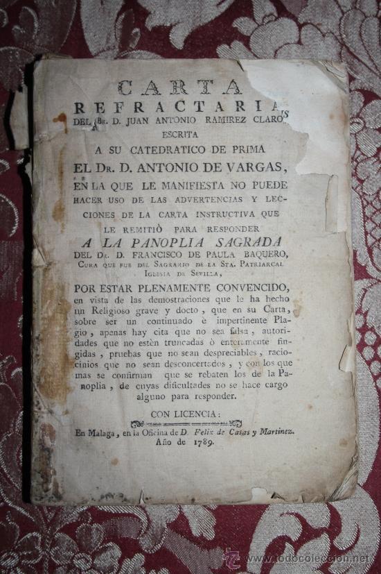 0864- 'CARTA REFRACTARIA DE JUAN ANTONIO RAMIREZ CLARO ESCRITA A ANTONIO DE VARGAS MÁLAGA 1789 (Libros Antiguos, Raros y Curiosos - Pensamiento - Otros)
