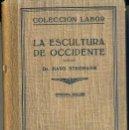 Libros antiguos: H. STEGMANN : LA ESCULTURA DE OCCIDENTE (LABOR, 1936). Lote 31666946