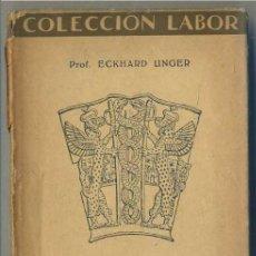 Libros antiguos: UNGER : ARTE SÚMERO ACADIO (LABOR, 1931). Lote 31668296
