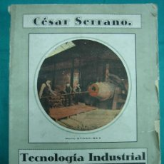 Libros antiguos: TECNOLOGIA INDUSTRIAL. MOLDERIA Y FORJA POR CESAR CERRANO 1925. Lote 31710779