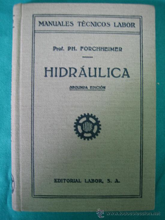 HIDRAULICA POR FORCHHEINER 1935 (Libros Antiguos, Raros y Curiosos - Ciencias, Manuales y Oficios - Otros)