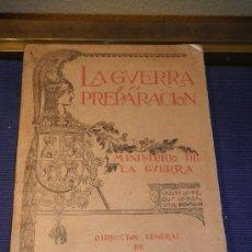 Libros antiguos: LA GUERRA Y SU PREPARACIÓN, NÚMERO 2,AÑO 1927, TOMO XXIII, MINISTERIO DE LA GUERRA.. Lote 31699518