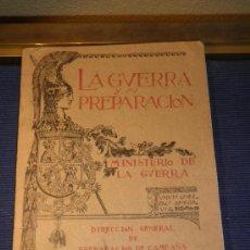 Libros antiguos: LA GUERRA Y SU PREPARACIÓN, NÚMERO 4, AÑO 1927, TOMO XXIII, MINISTERIO DE LA GUERRA.. Lote 31699593