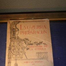 Libros antiguos: LA GUERRA Y SU PREPARACIÓN, NÚMERO 5, AÑO 1927, TOMO XXIII,MINISTERIO DE LA GUERRA.. Lote 31699616