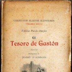 Libros antiguos: EL TESORO DE GASTÓN - EMILIA PARDO BAZÁN - 1897 . Lote 31706709