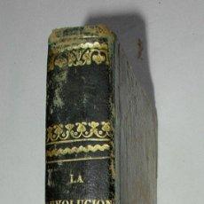 Libros antiguos: REVOLUCION FRANCESA, (TOMO I, DE LA REVOLUCION INVESTIGACIONES HISTORICAS, GAUME, 1856. Lote 31702664