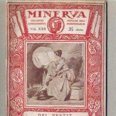 Libros antiguos: ROSA SENSAT : DEL VESTIT I LA SEVA CONSERVACIÓ (MINERVA, 1919) EN CATALÁN. Lote 172175004