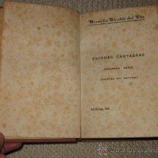 Libros antiguos: ESCENAS CÁNTABRAS. HERMILIO ALCALDE DEL RÍO. EDICATORIA AUTÓGRAFA DEL AUTOR. TORRELAVEGA 1928. Lote 31743336