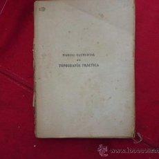 Libros antiguos: MANUAL ELEMENTAL DE TOPOGRAFÍA PRACTICA. 1918. CERRO Y ACUÑA. L 620. Lote 31753552