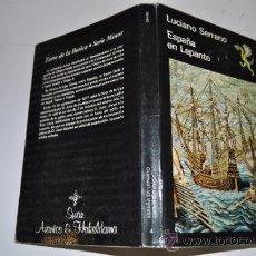 Libros antiguos: ESPAÑA EN LEPANTO LUCIANO SERRANO RA12687. Lote 31752232