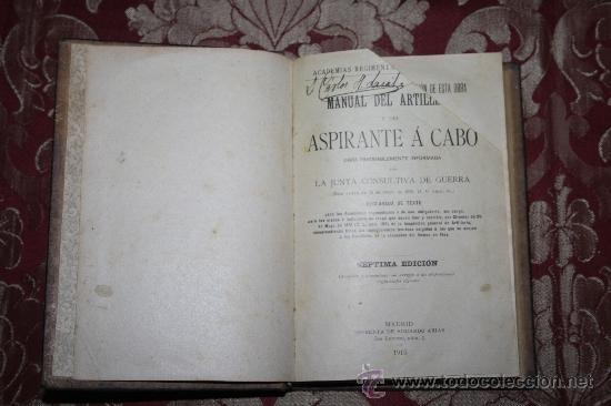 1171- 'MANUAL DEL ARTILLERO Y DEL ASPIRANTE Á CABO' IMPR. DE EDUARDO ARIAS MADRID 1915 (Libros Antiguos, Raros y Curiosos - Ciencias, Manuales y Oficios - Otros)