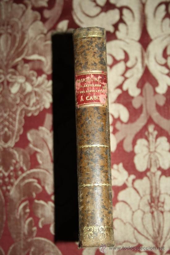 Libros antiguos: 1171- 'MANUAL DEL ARTILLERO Y DEL ASPIRANTE Á CABO' IMPR. DE EDUARDO ARIAS MADRID 1915 - Foto 3 - 31765813