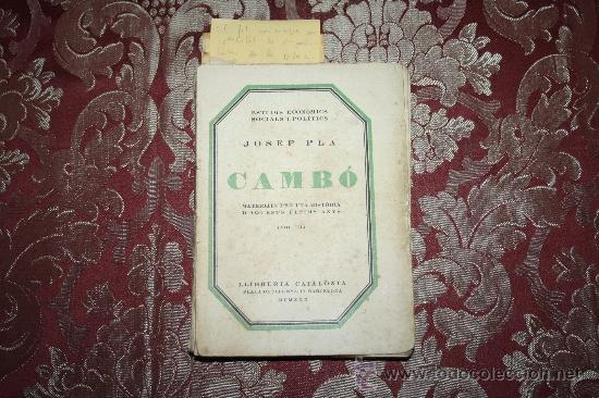 Libros antiguos: 1526- INTERESANTE LIBRO REPLETO DE APUNTES DE PERE PUIG QUINTANA 'CAMBÓ' POR JOSEP PLA - Foto 2 - 31765865