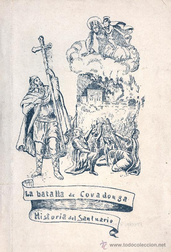 LUCIANO LÓPEZ GARCA-JOVÉ. LA BATALLA DE COVADONGA E HISTORIA DEL SANTUARIO. OVIEDO, 1934 (Libros Antiguos, Raros y Curiosos - Historia - Otros)