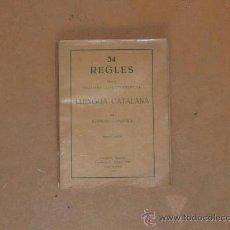 Libros antiguos: LIBRO LES 34 REGLES D'ESCRIURE LLENGUA CATALANA, DE 1931. REPUBLICA. . Lote 31873855