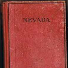 Libros antiguos: NEVADA - ZANE GREY - 1928. Lote 31970800