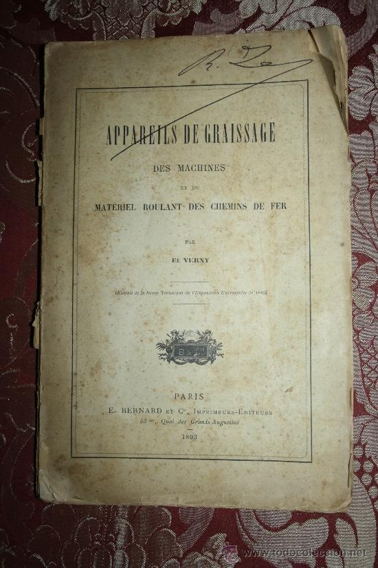 1567- 'APPAREILS DE GRAISSAGE DES MACHINES ET DU MATÉRIEL ROULANT DES CHEMINS DE FER' PAR VERNY 1893 (Libros Antiguos, Raros y Curiosos - Ciencias, Manuales y Oficios - Otros)