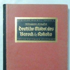 Libros antiguos: DEUTSCHE MÖBEL DES BAROCK UND ROKOKO - H. SCHMITZ - 1923 - MUEBLE ALEMÁN. Lote 31892439