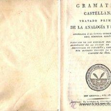 Libros antiguos: GRAMÁTICA CASTELLANA – AÑO 1818. Lote 31938515