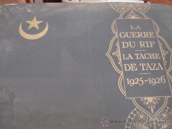 GUERRA DE MARRUECOS DEL RIF 1925 (HENRY CLERISSE: LA GUERRE DU RIF ET LA TACHE DE TAZA) (Libros Antiguos, Raros y Curiosos - Historia - Otros)