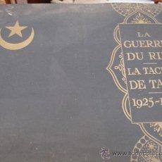 Libros antiguos: GUERRA DE MARRUECOS DEL RIF 1925 (HENRY CLERISSE: LA GUERRE DU RIF ET LA TACHE DE TAZA). Lote 32008186