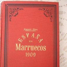 Libros antiguos: ESPAÑA EN MARRUECOS: CRÓNICA DE LA CAMPAÑA DE 1909, POR AUGUSTO RIERA.. Lote 32099885