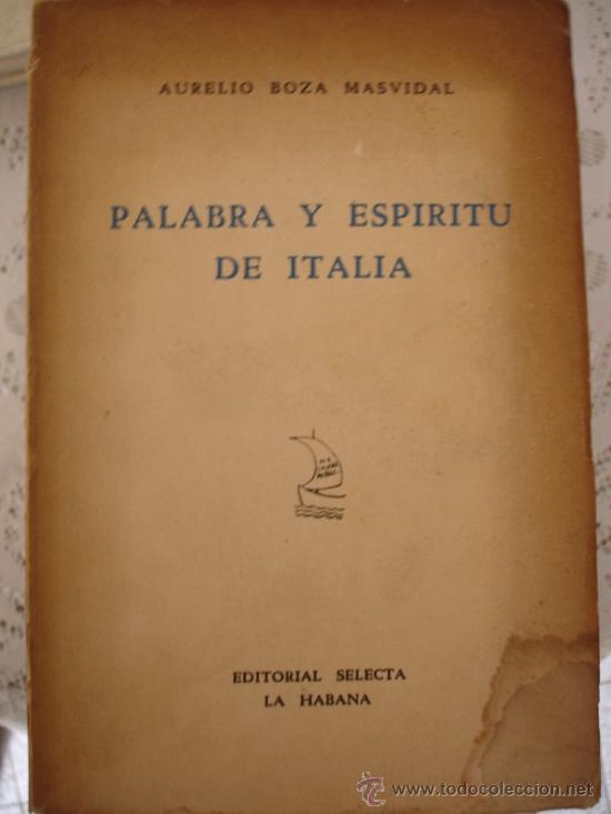 PALABRA Y ESPÍRITU DE ITALIA.( AURELIO BOUZA MAS VIDAL) (Libros Antiguos, Raros y Curiosos - Literatura Infantil y Juvenil - Otros)