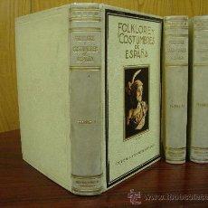 Libros antiguos: FOLKLORE Y COSTUMBRES DE ESPAÑA 1931 3 TOMOS F. CARRERAS Y CANDI. Lote 32045817
