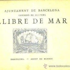 Libros antiguos: LLIBRE DE MAR (1921) EN CATALÁN. Lote 32072993