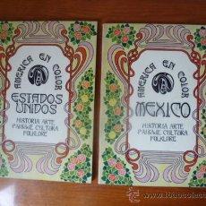 Libros antiguos: AMERICA EN COLOR - MEXICO-ESTADOS UNIDOS / 2 TOMOS, HISTORIA, ARTE, PAISAJE, CULTURA, FOLKLORE.. Lote 32103580