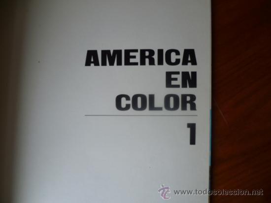 Libros antiguos: America en Color - Mexico-Estados Unidos / 2 tomos, historia, arte, paisaje, cultura, folklore. - Foto 2 - 32103580