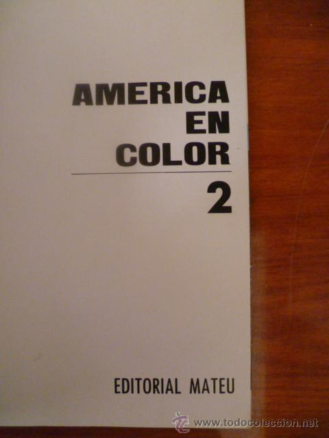 Libros antiguos: America en Color - Mexico-Estados Unidos / 2 tomos, historia, arte, paisaje, cultura, folklore. - Foto 6 - 32103580