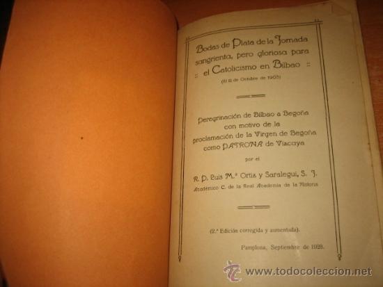 Libros antiguos: BODAS DE PLATA DE LA JORNADA SANGRIENTA PERO GLORIOSA PARA EL CATOLICISMO EN BILBAO 11.10.1903 - Foto 4 - 32105430