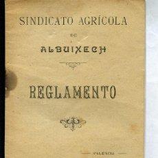 Libros antiguos: SINDICATO AGRICOLA DE ALBUIXECH. REGLAMENTO 1917 VALENCIA. Lote 32175000