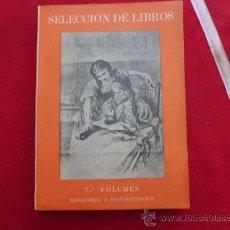 Livres anciens: SELECCION DE LIBROS BIBLIOTECA Y DOCUMENTACION 7º VOLUMEN L-117. Lote 32214031