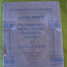 Libros antiguos: CURIOSO LIBRO DE ACCIDENTES EN LOS TRENES DURANTE LA MARCHA.AÑO 1918.. Lote 32217376