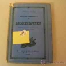 Libros antiguos: POESIAS COMPLETAS II HORIZONTES FEDERICO BALART 1929 . Lote 32310637
