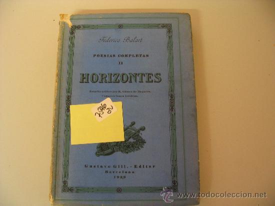 Libros antiguos: POESIAS COMPLETAS II HORIZONTES FEDERICO BALART 1929 - Foto 2 - 32310637