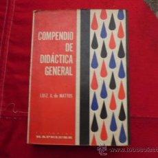 Libros antiguos: COMPENDIO DE DIDACTICA GENERAL LUIZ A DE MATTOS L-840. Lote 32228776