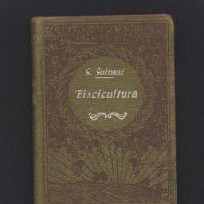Libros antiguos: PISCICULTURA - G.GUENAUX. - SALVAT EDITORES. AÑO 1932.. Lote 36383629