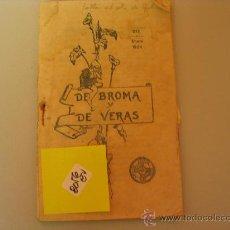 Libros antiguos: AMIGOS DEL SAGRADO CORAZÓN DE JESÚS IIIDE BROMA Y DE VERAS 19346 €. Lote 32676004